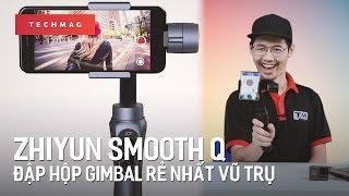 Đập hộp Zhiyun Smooth Q - Thiết bị chống rung rẻ nhất cho điện thoại!