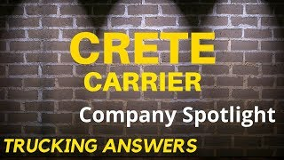 Crete Carrier | Trucking Answers