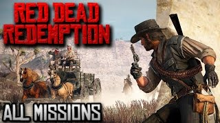 Red Dead Redemption - All Missions Walkthrough [Xbox One] (1080p)