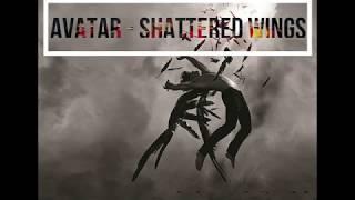Avatar - Shattered Wings (Lyrics y sub. Español)