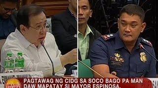 UB: Pagtawag ng CIDG sa SOCO bago pa man daw mapatay si Espinosa, kinwestiyon ng Senado