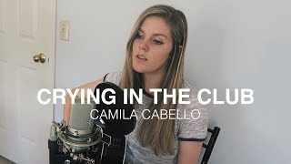 Baixar Crying in the Club x Camila Cabello | cover