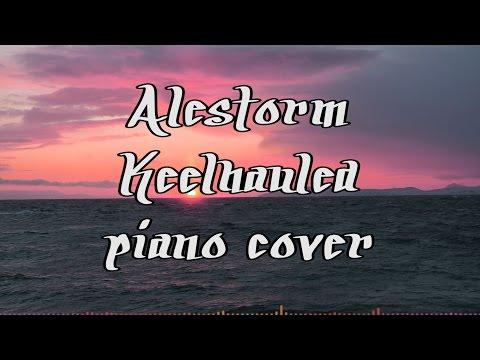 Alestorm - Keelhauled (Piano Cover)