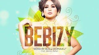 Download lagu Bebizy - Berdiri Bulu Romaku (Official Radio Release)