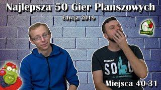 Najlepsza 50 Gier Planszowych   40-31   Edycja 2019