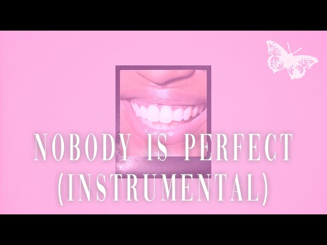 Nobody Is Perfect - Davina Michelle (Instrumental)