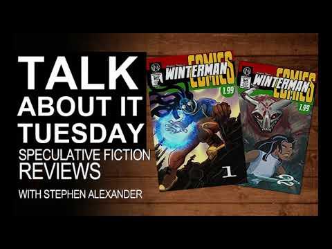 Talk About it Tuesdays: 52218 Winterman 1 & 2 by Geoffrey Thorne