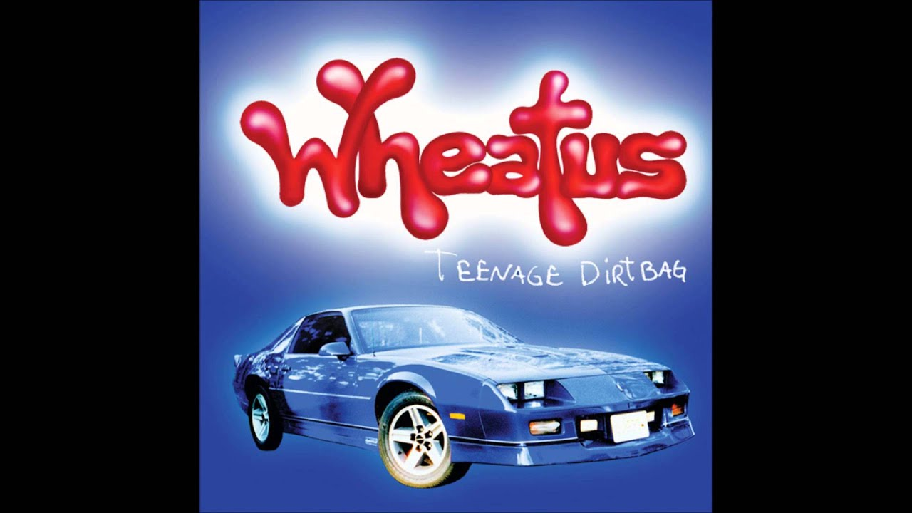 Wheatus how we made Teenage Dirtbag
