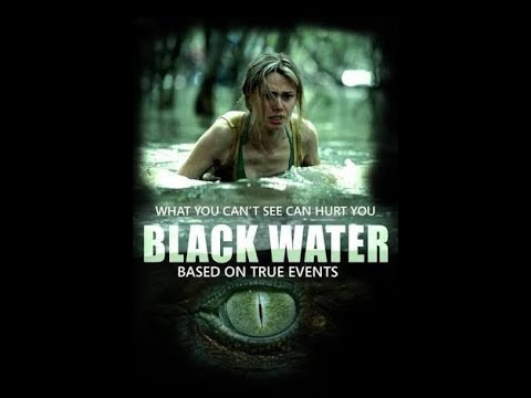 Black Water  In Hindi Dubbed Full Movie Hd