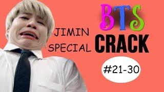 BTS Jimin Crack (21-30)