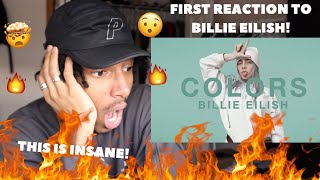 FIRST REACTION TO BILLIE EILISH | Billie Eilish - idontwannabeyouanymore | A COLORS SHOW