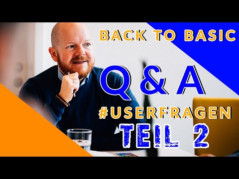 Q&A Back to Basic   Questioncommunity Teil 2 #userfragen