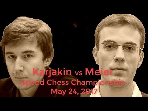 ♚ Sergey Karjakin vs Georg Meier 🔥 Speed Chess Championship on Chess.com May 24, 2017