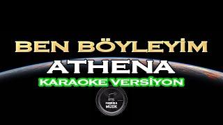 Athena - Ben Böyleyim (Kendi Yolumda) Karaoke Video