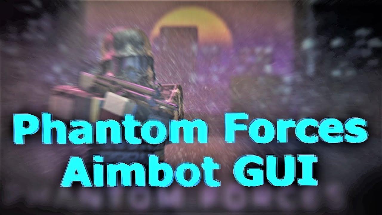 New Phantom Forces Hack Script New Aimbot Silent Aim
