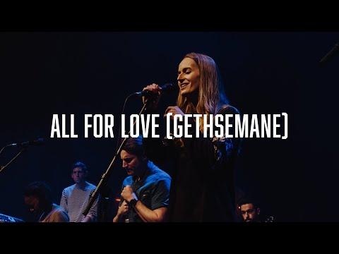 All For Love (Gethsemane) Chords & Lyrics | Worship Central