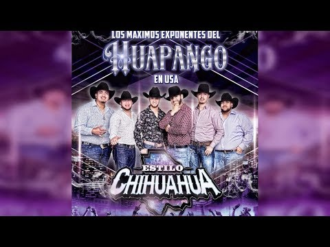 Estilo Chihuahua - Huapango We No Speak Americano 🤠🎷 2018