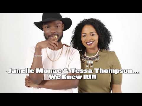 The Read: Janelle Monae & Tessa Thompson.....We Knew It!