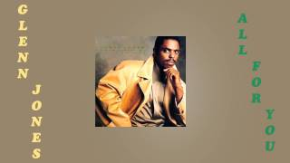 Glenn Jones - All For You & All For You Interlude 1990