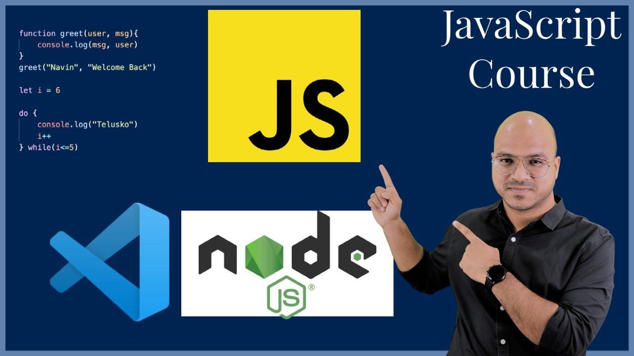 #2 NodeJS, VS Code Installation | JavaScript Tutorial
