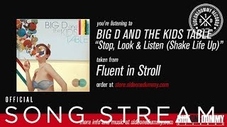 Watch Big D  The Kids Table Stop Look  Listen shake Life Up video