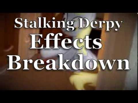 Effects Breakdown - Stalking Derpy