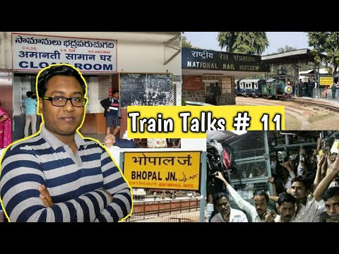 Train Talks #11 Rail Museum Delhi,Mumbai Local Train,Bhopal Railway on Station Medical Clinic