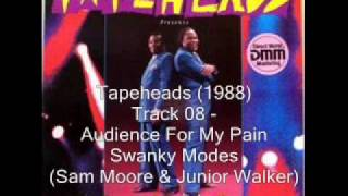 Video Tapeheads Soundtrack - Swanky Modes (Sam Moore and Junior Walker)  Audience For My Pain download MP3, 3GP, MP4, WEBM, AVI, FLV September 2017