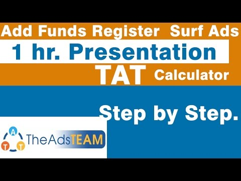 The AdsTeam - Register, Add Funds, Purchase Packs, Surf Ads, Calculator. (1hr Presentation).