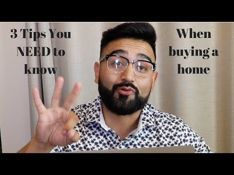 3 Tips you NEED to know when buying a home