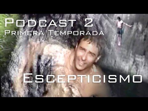 Podcast 02 Escepticismo