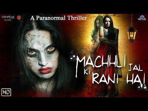 Machhli Jal Ki Rani Hai | Bollywood Horror Movies 2016 | Swara Bhaskar | Full Hindi Movie