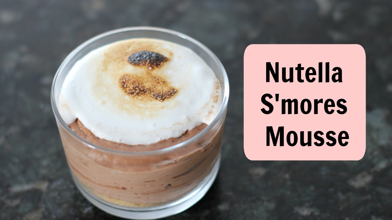 Nutella S'mores Mousse - YouTube