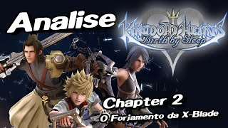 Análise da Saga Kingdom Hearts Parte 2 [KH Birth by Sleep] Chapter 2 O Forjamento da X-Blade