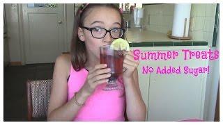 Easy Summer Treats! Yum! (no Added Sugar)