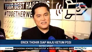 Download Video Erick Thohir Siap Maju Ketum PSSI MP3 3GP MP4