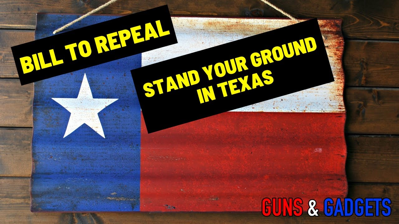 Bill To REPEAL Stand Your Ground In Texas
