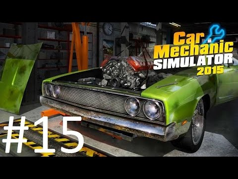 Car Mechanic Simulator 2015 [PC] #15 Тюнинг