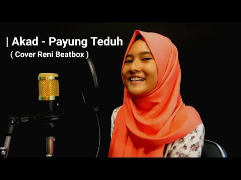 Download Lagu Reni Beatbox - Akad (Cover)