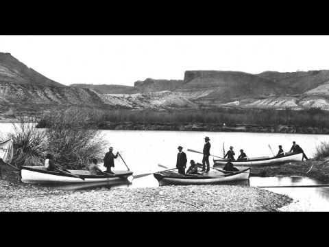 The Legacy of John Wesley Powell: Adventurer, Leader, Scientist, Explorer