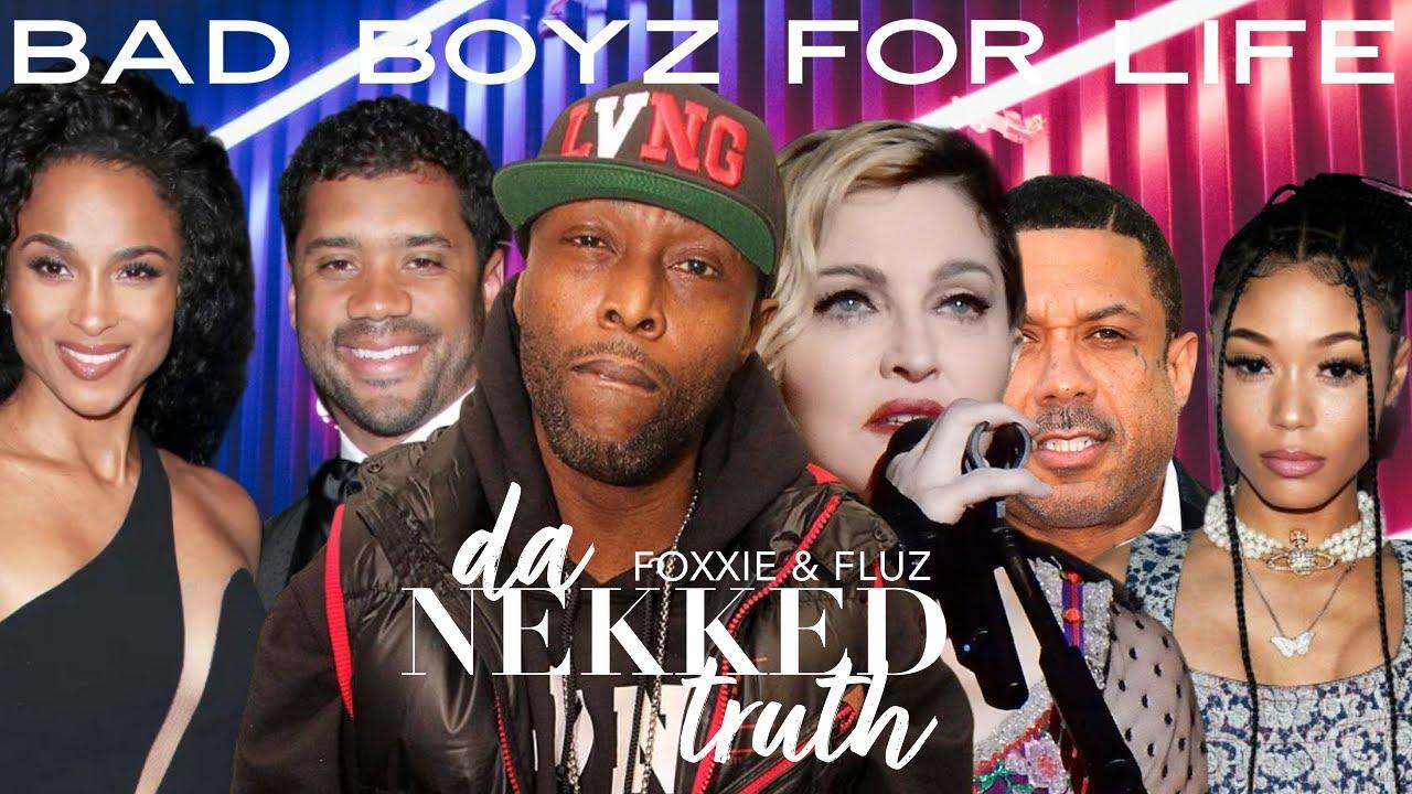 Da Nekked Truth: Bad Boyz for Life, RIP Black Rob, Ciara & Russell Wilson, Madonna