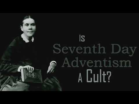 Is Seventh-day Adventism A Cult, By Dr  Phil Johnson