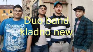 Duo band kladno new  perdo čaja , chodzim