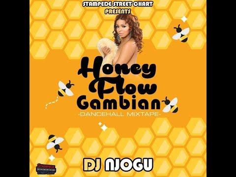 DJ NJOGU - HONEY FLOW GAMBIAN DANCEHALL MIXTAPE DEC 2017