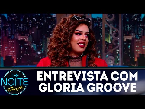 Entrevista com Gloria Groove  The Noite 110718