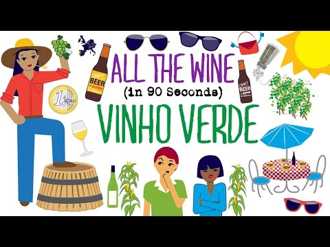 wine article Vinho Verde in 90 Seconds