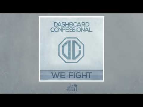 Dashboard Confessional - We Fight (Official Audio)