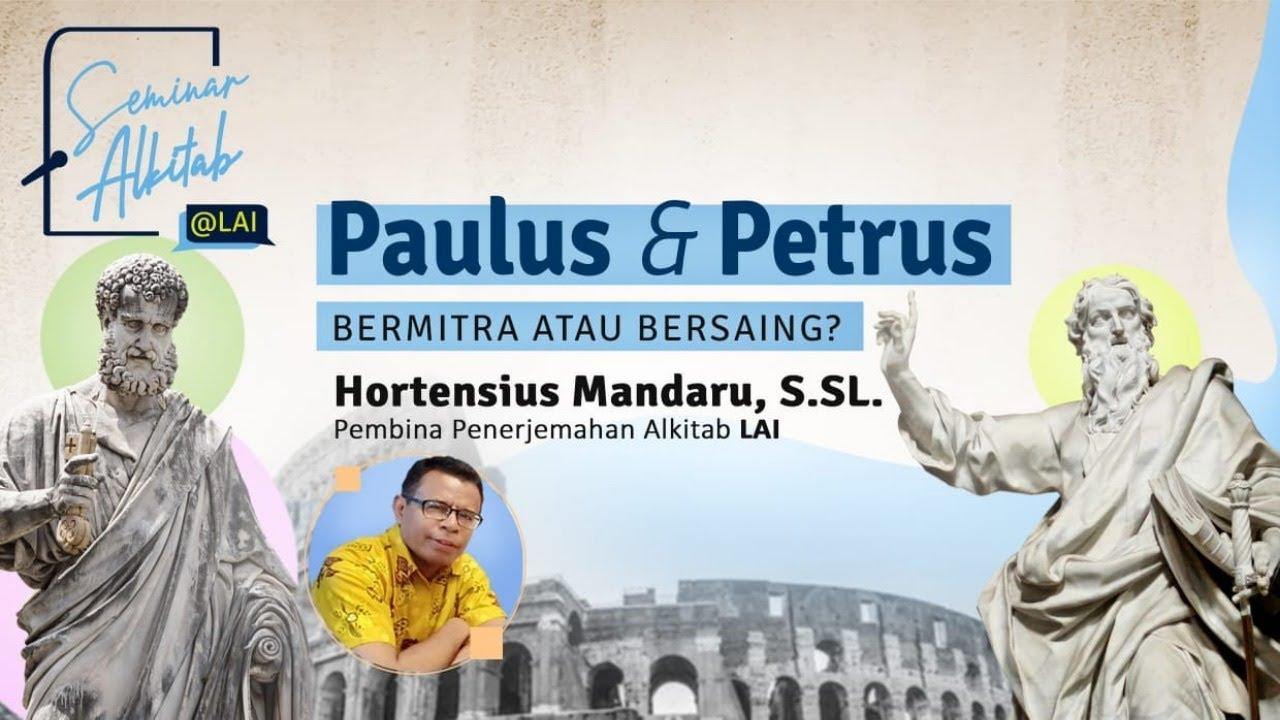 "#SeminarAlkitab ""Paulus dan Petrus: Bersaing atau Bermitra?"""