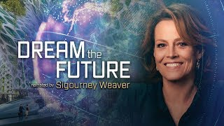 Dream The Future: Sigourney Looks Forward to the Future
