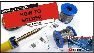 How to Solder - The Basics